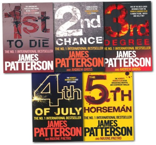 James Patterson - Womens Murder Club Series 5 book pack - 1st To Die / 2nd Chance / 3rd Degree / 4th July / 5th Horseman PDF