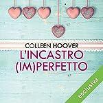 L'incastro (im)perfetto | Colleen Hoover