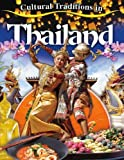 Cultural Traditions in Thailand, Molly Aloian, 0778775240
