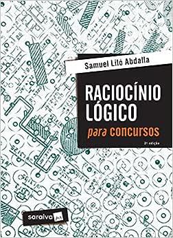Raciocínio lógico para concursos - 2ª edição de 2018