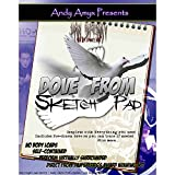 MMS Dove from Sketch Pad (with DVD) by Dan Sperry and Andy Amyx - Trick