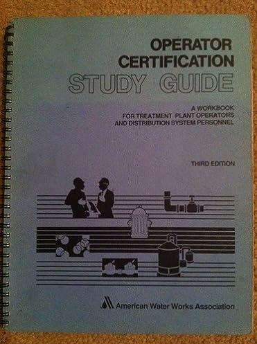 amazon com operator certification study guide a workbook for rh amazon com Book Navagating Early Study Guides Book Navagating Early Study Guides