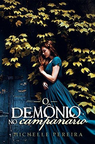 O demônio no campanário por [Pereira, Michelle]
