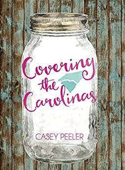 Covering the Carolinas by [Peeler, Casey]