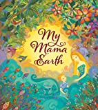 My Mama Earth, Susan B. Katz, 1846864186