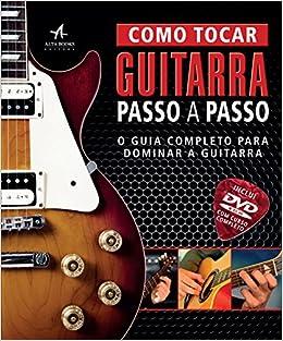 Como Tocar Guitarra Passo a Passo + DVD-ROM Em Portuguese do ...