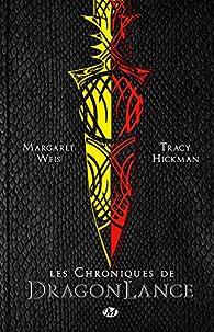 Lancedragon - Chroniques de Lancedragon - Intégrale par Margaret Weis