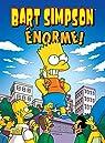 Bart Simpson, tome 8 : Enorme par Matt