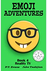 Emoji Adventures Volume 4: Reality TV Kindle Edition