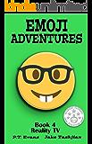 Emoji Adventures Volume 4: Reality TV