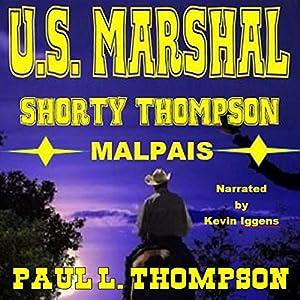 Malpais Mystery: US Marshal Shorty Thompson Audiobook
