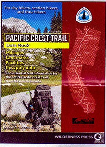 Pdf Travel Pacific Crest Trail Data Book: Mileages, Landmarks, Facilities, Resupply Data, and Essential Trail Information for the Entire Pacific Crest Trail, from Mexico to Canada