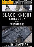 Black Knight Squadron: Book 1: Foundations