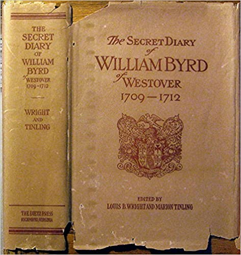 The Secret Diary of William Byrd of Westover 1709-1712