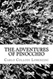 The Adventures of Pinocchio, Carlo Collodi Lorenzini, 1484003985