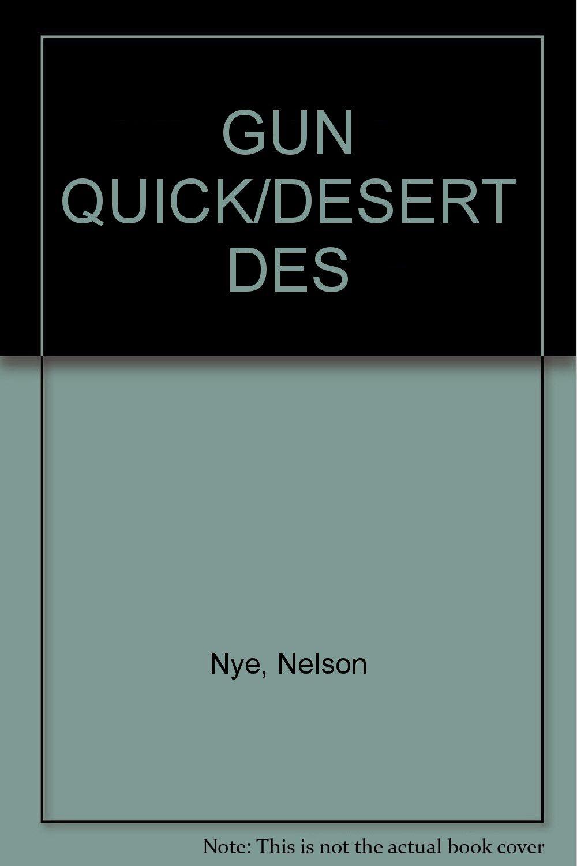 Image for Gun Quick & the Desert Desperadoes