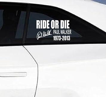 Paul Walker Ride Or Die Text Jdm Drift Car Window Bumper - Car window stickers amazon uk