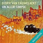 Un aller simple   Didier van Cauwelaert