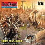 Flucht nach Talanis (Perry Rhodan 2543)   Hubert Haensel