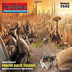 Flucht nach Talanis (Perry Rhodan 2543)