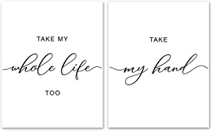 "Take My Hand Take My Whole Life Too Set of 2 Print- Unframed, Love Quote Print, Above Bed Decor, Romantic Wall Art, Love Quote, Bedroom Prints, Romantic Lyric Art (Take My Hand, 8"" x 10"")"