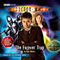 Doctor Who: The Forever Trap Audiobook by Dan Abnett Narrated by Catherine Tate