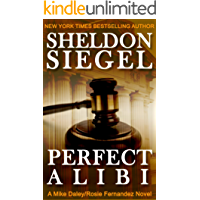 Perfect Alibi (Mike Daley/Rosie Fernandez Legal Thriller Book 7) (English Edition)