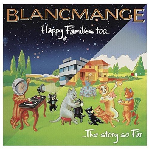 BLANCMANGE - Happy Families Too