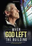 When God Left the Building