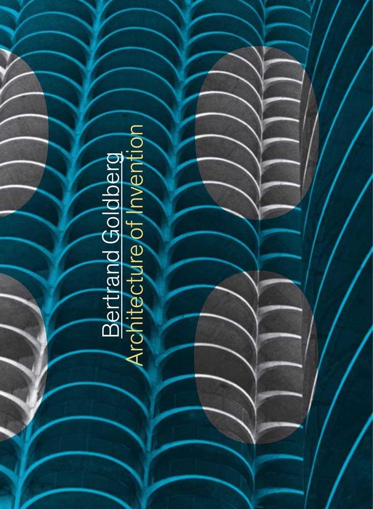 Download Bertrand Goldberg: Architecture of Invention pdf