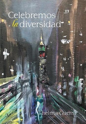 Celebremos la diversidad (Spanish Edition)