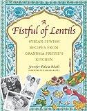 A Fistful of Lentils, Jennifer Felicia Abadi, 1558322191