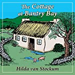 The Cottage at Bantry Bay | Hilda Van Stockum