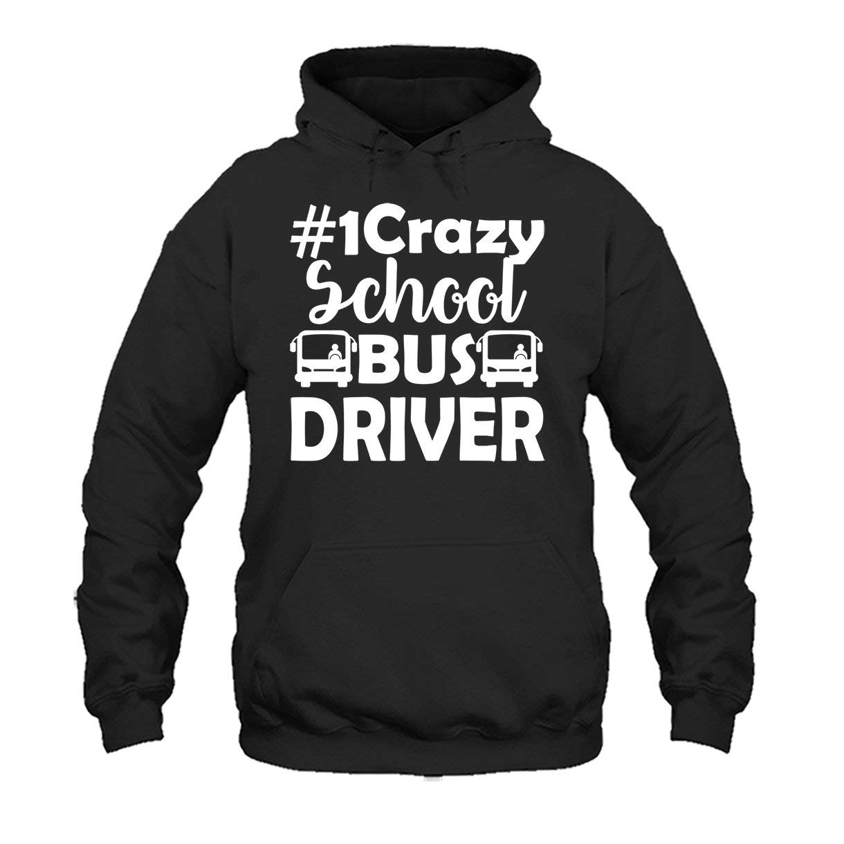 Crazy School Bus Driver T Shirt Tee Shirt Sweatshirts