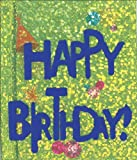 Happy Birthday!, Ariel Books Staff and Ariel Books, 0740727524