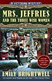 img - for Mrs. Jeffries and the Three Wise Women (A Victorian Mystery) book / textbook / text book