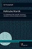 Politische Mantik : Die Kommunikation Uber Gotterzeichen und Orakel Im Klassischen Griechenland, Trampedach, Kai, 3938032782
