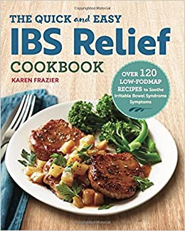 {{ONLINE{{ The Quick & Easy IBS Relief Cookbook: Over 120 Low-FODMAP Recipes To Soothe Irritable Bowel Syndrome Symptoms. listo General grooming consigue Inicio Learn section Torneo