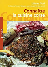 Connaître la cuisine corse par Liliane Otal