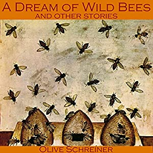A Dream of Wild Bees and Other Stories Audiobook