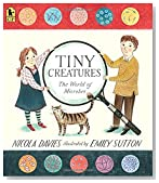 Tiny Creatures: The World of Microbes (Read and Wonder)