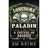 Lonesome Paladin: An Urban Fantasy Novel (A Fistful of Daggers Book 1)