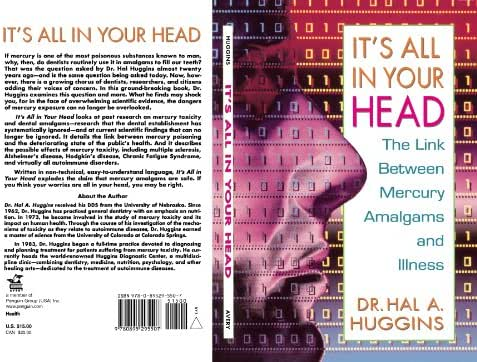 It's All in Your Head: The Link Between Mercury, Amalgams, and Illness