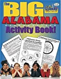 The Big Alabama Reproducible Activity Book!, Carole Marsh, 0793399343