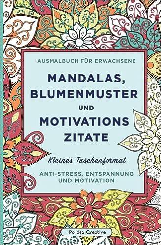 Kleines Malbuch für Erwachsene: Mandalas, Blumenmuster und ...