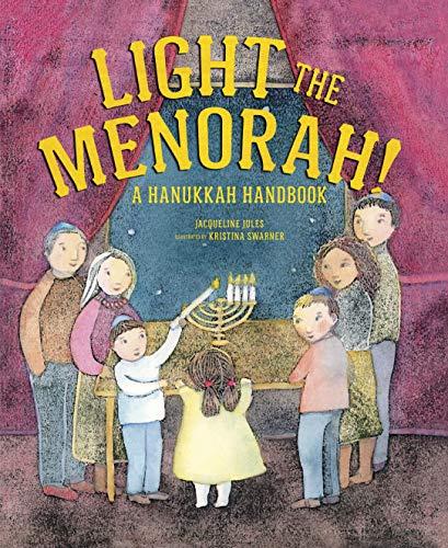 Light the Menorah!: A Hanukkah Handbook]()