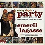 Every Day's a Party, Emeril Lagasse and Marcelle Bienvenu, 0688164307