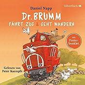 Dr. Brumm fährt Zug/Dr. Brumm geht wandern (Dr. Brumm) | Daniel Napp