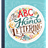 The ABCs of Hand Lettering (English Edition)
