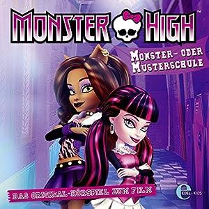 Monster- oder Musterschule (Monster High) Hörspiel